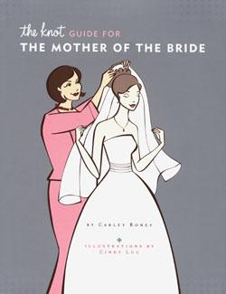 The Knot Guide for the Mother of the Bride