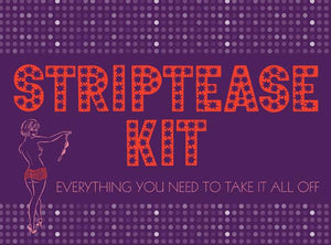 Striptease Kit