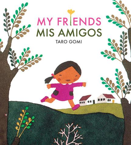 My Friends/Mis Amigos - Chronicle Books