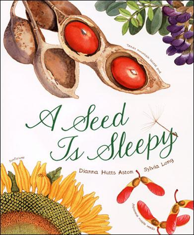 A Seed Is Sleepy - Chronicle Books