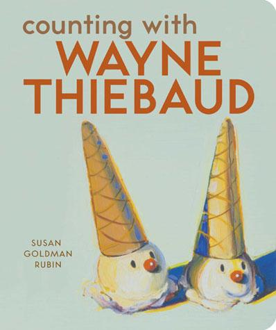 Counting with Wayne Thiebaud - Chronicle Books