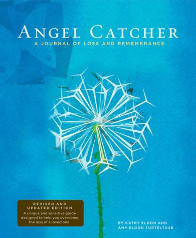 Angel Catcher: A Grieving Journal, revised