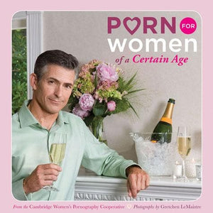 Porn for Women of a Certain Age