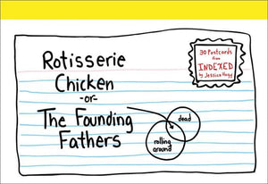 Rotisserie Chicken or the Founding Fathers