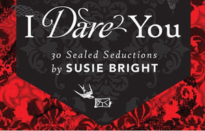 I Dare You: 30 Seductions