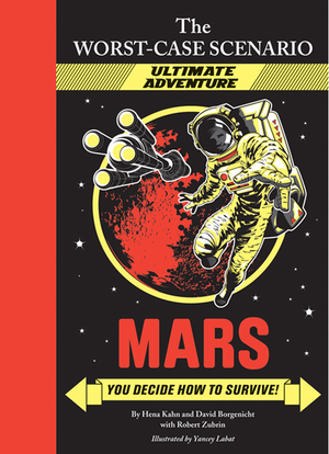 The Worst-Case Scenario Ultimate Adventure: Mars
