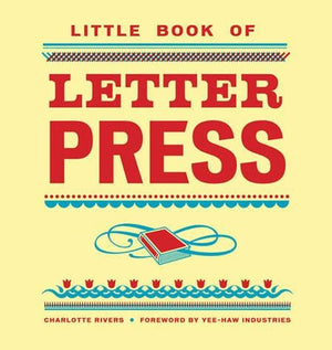 The Little Book of Letterpress