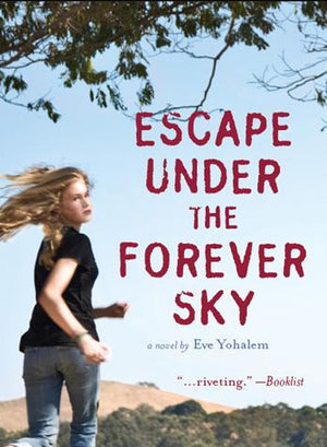 Escape Under the Forever Sky – Paperback
