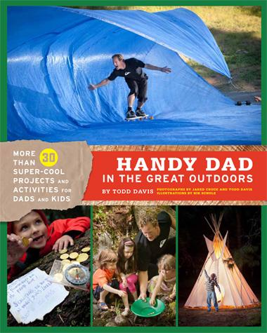 Handy Dad in the Great Outdoors - Chronicle Books