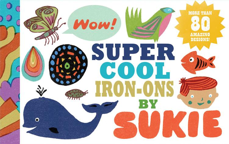 Super Cool Iron-Ons by Sukie