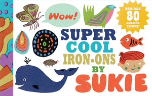 Super Cool Iron-Ons by Sukie - Chronicle Books