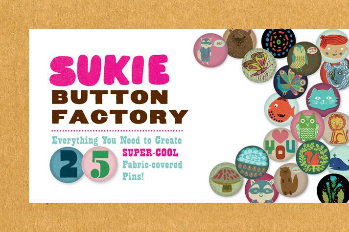 Sukie Button Factory - Chronicle Books