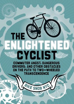 The Enlightened Cyclist - Chronicle Books