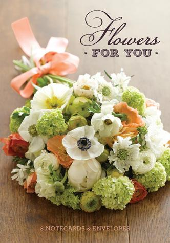 Flowers for You Notecards - Chronicle Books