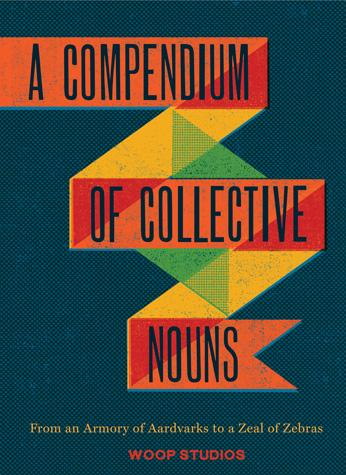A Compendium of Collective Nouns