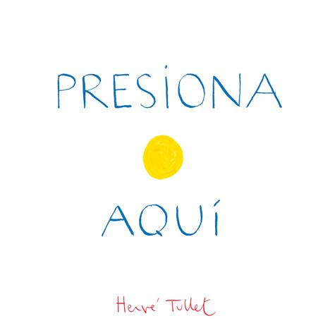 Presiona Aqui (Press Here Spanish language edition)