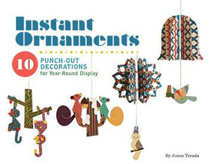 Instant Ornaments: 10 Punch-Out Decorations