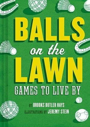 Balls on the Lawn - Chronicle Books