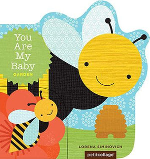 You Are My Baby: Garden - Chronicle Books