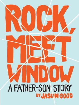 Rock, Meet Window