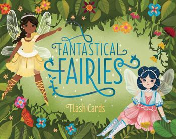 Fantastical Fairies Flash Cards
