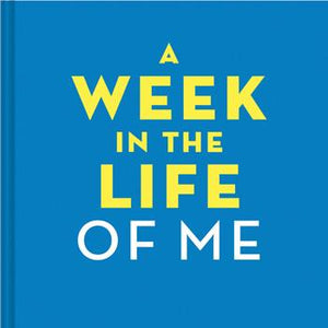 Week in the Life of Me
