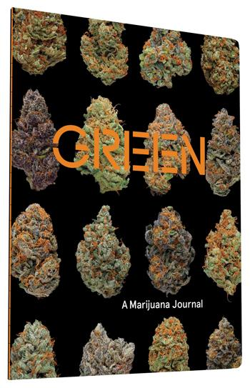 Green: A Marijuana Journal