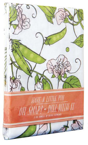 Have a Little Pun: Oh Snap! / Dill with It Tea Towels