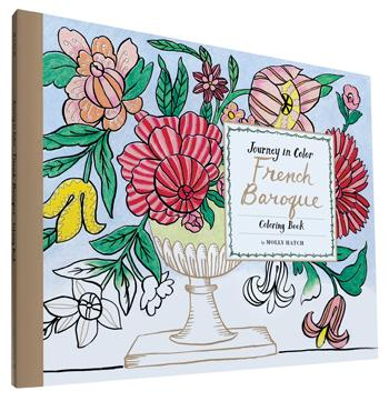 Journey in Color: French Baroque Coloring Book