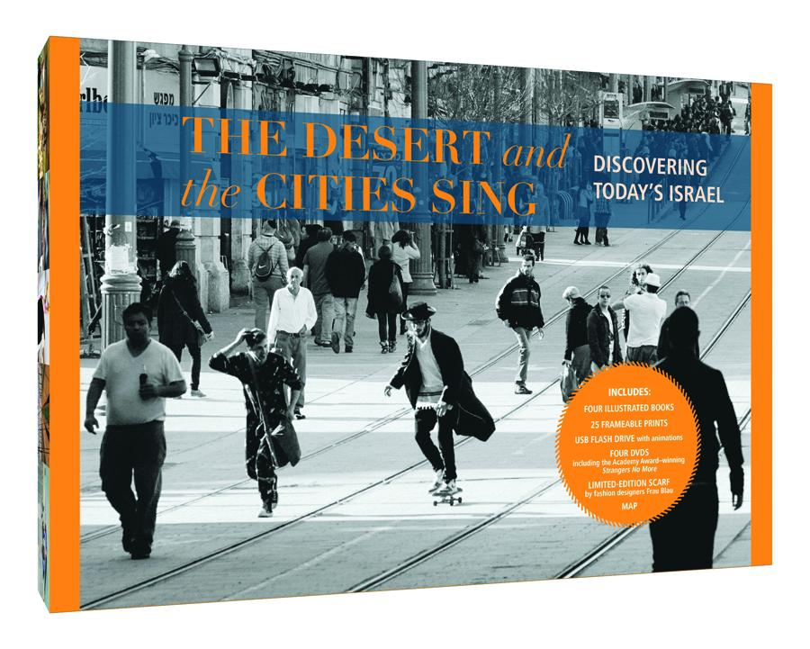 The Desert and the Cities Sing: Discovering Today's Israel