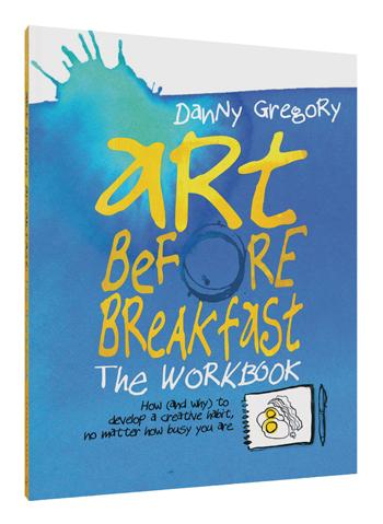 Art Before Breakfast: The Workbook