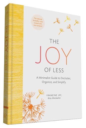 The Joy of Less