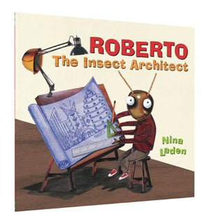 Roberto: The Insect Architect - Paperback