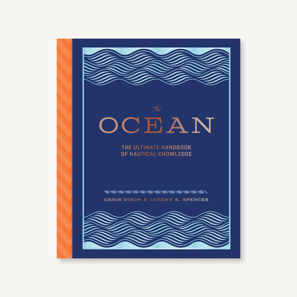 The Ocean: The Ultimate Handbook of Nautical Knowledge