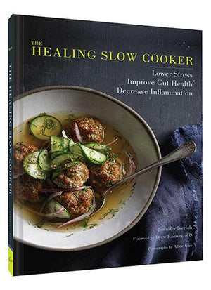 The Healing Slow Cooker