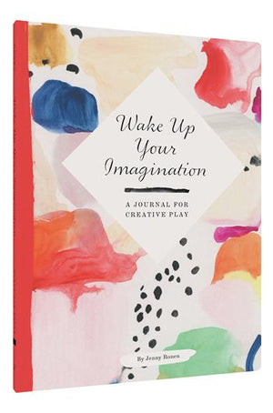 Wake Up Your Imagination