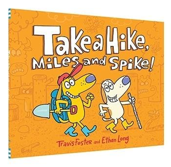 Take a Hike, Miles and Spike!
