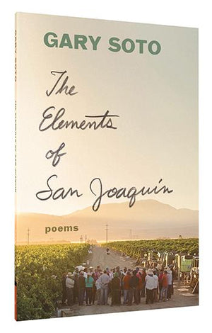The Elements of San Joaquin: Revised and Expanded