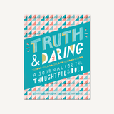 Truth & Daring