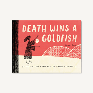 Death Wins a Goldfish