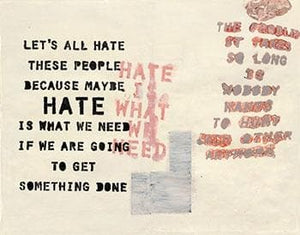 Hate Is What We Need interior