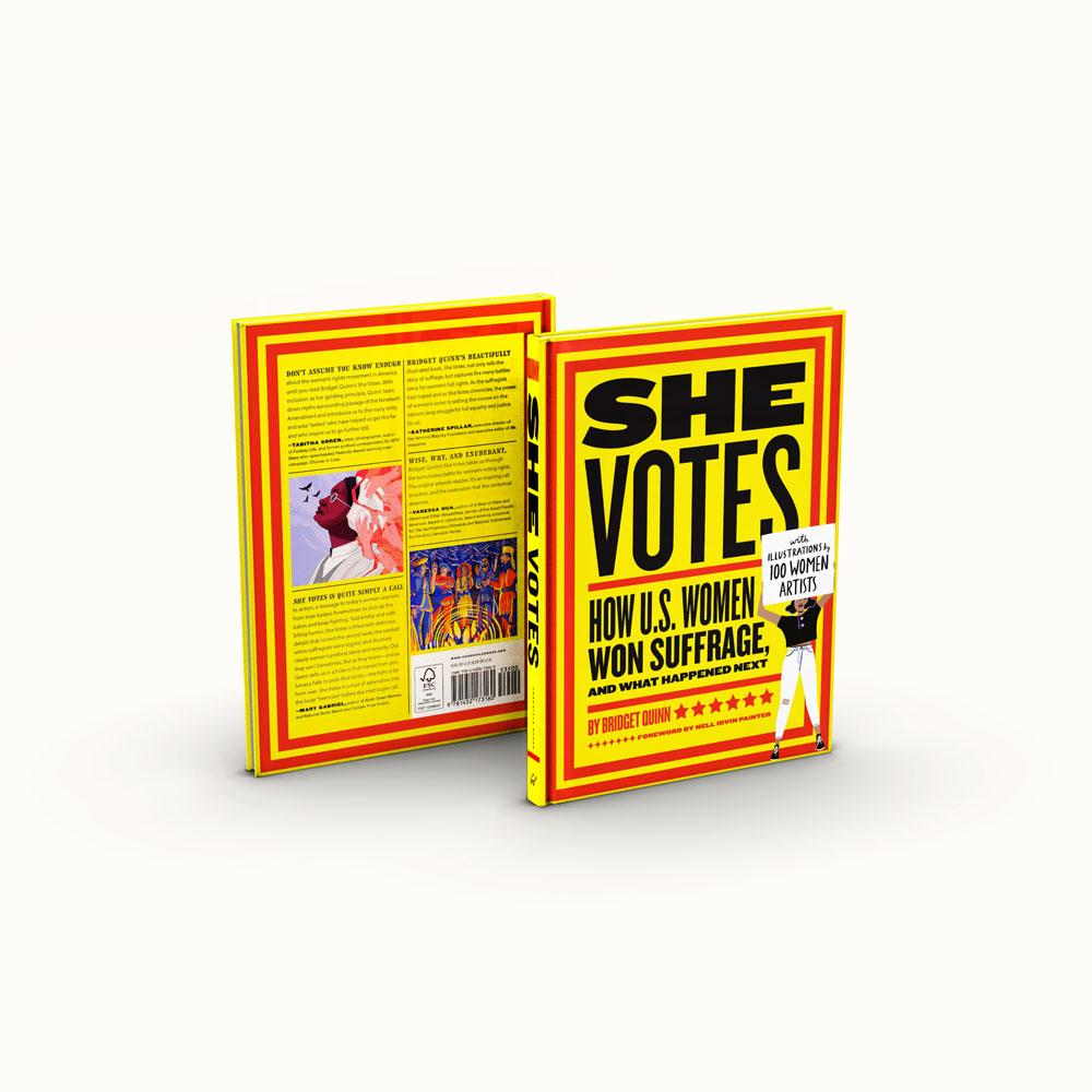 She Votes: How U.S. Women Won Suffrage, and What Happened Next front and back cover
