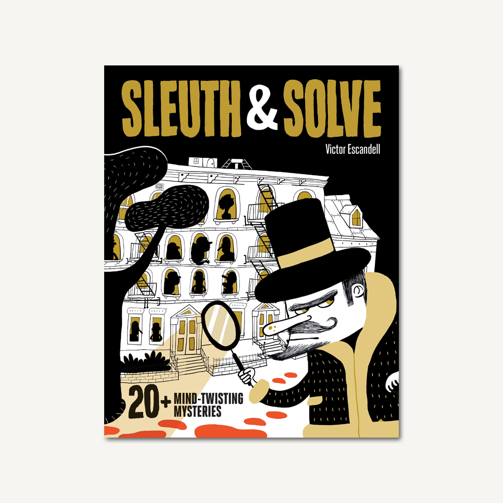 Sleuth & Solve: 20+ Mind-Twisting Mysteries hc