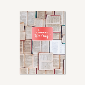 I'd Rather Be Reading: Hardcover Journal