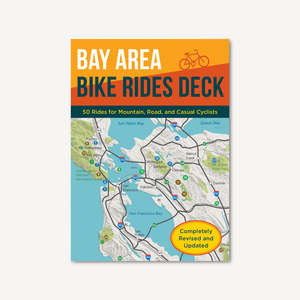 Bay Area Bike Rides Deck  Revised Edition