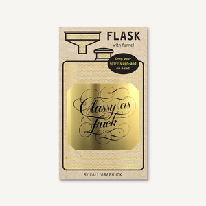 Classy as Fuck Flask