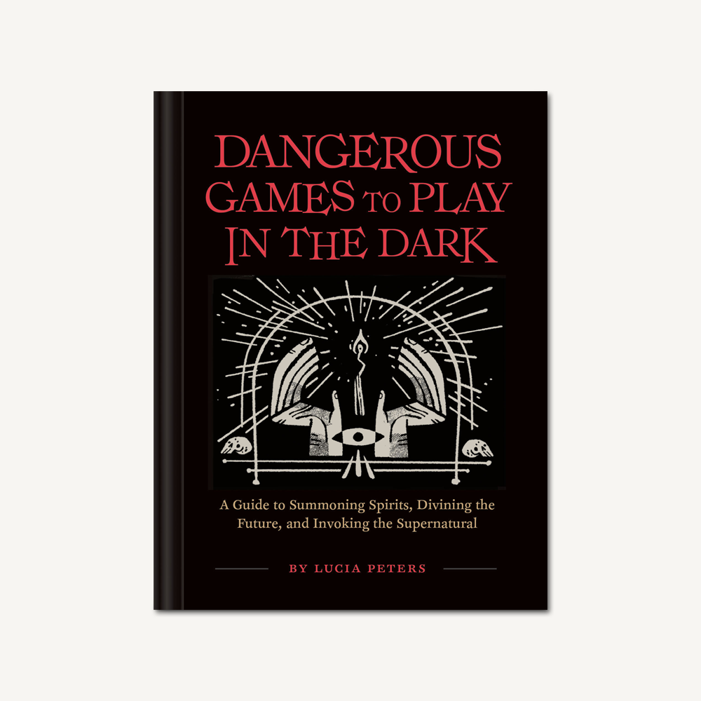 Dangerous Games to Play in the Dark