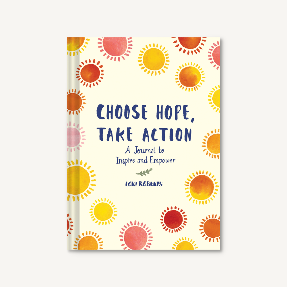 Choose Hope, Take Action, a journal to inspire and empower