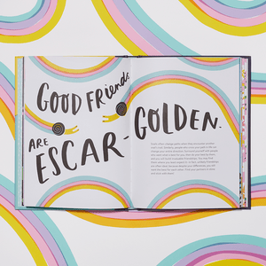 Escargot for It! interior illustration: Good friends are escar-golden