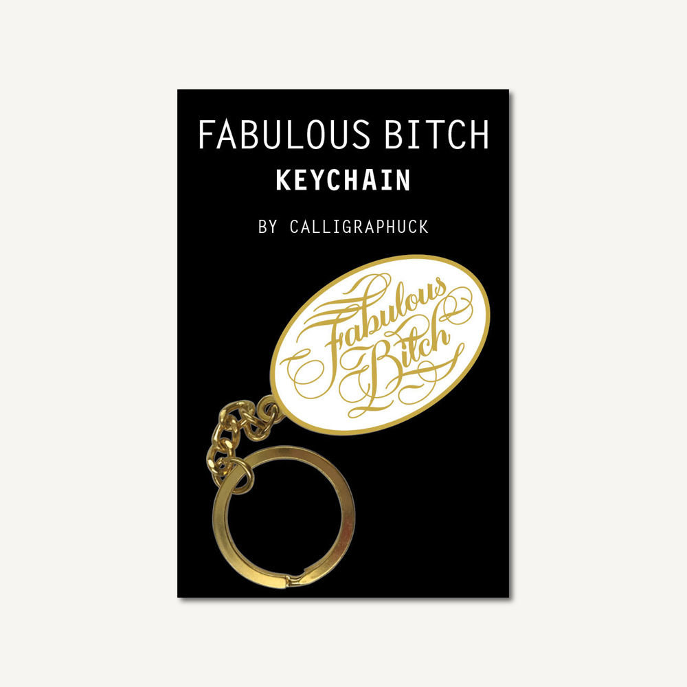 Fabulous Bitch Keychain